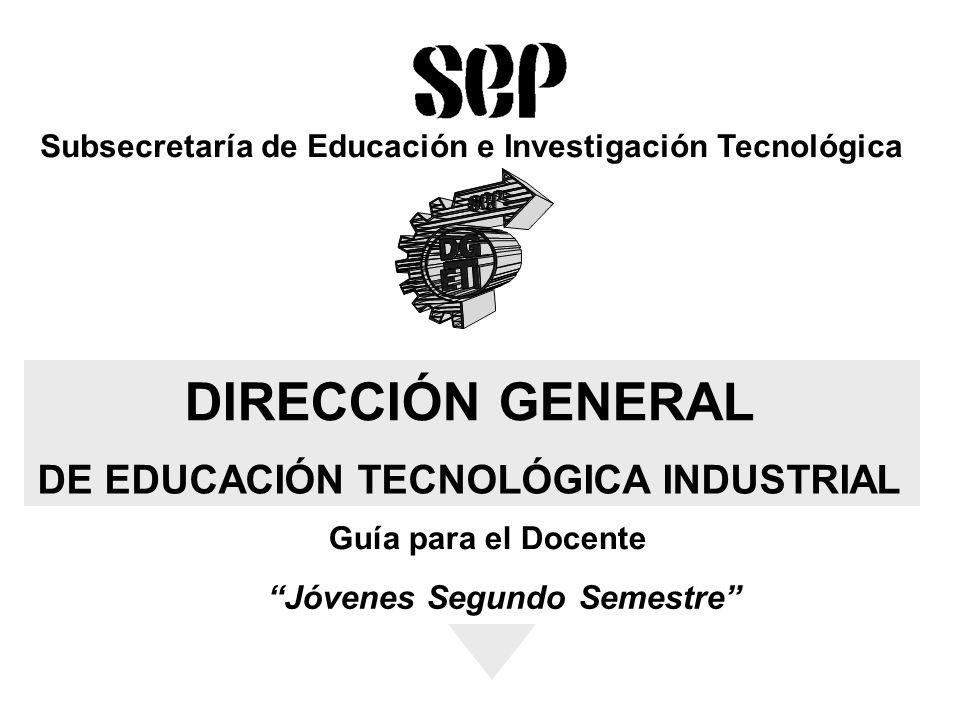 DIRECCIÓN GENERAL DE EDUCACIÓN TECNOLÓGICA INDUSTRIAL