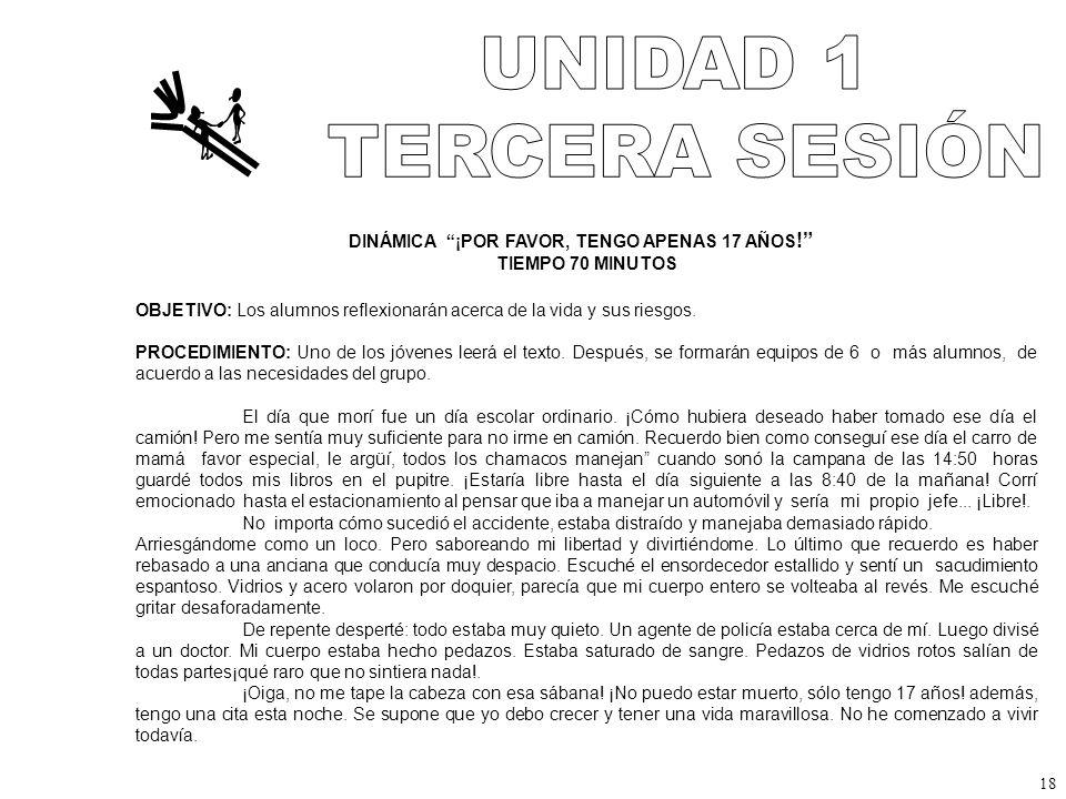 UNIDAD 1 TERCERA SESIÓN DINÁMICA ¡POR FAVOR, TENGO APENAS 17 AÑOS!