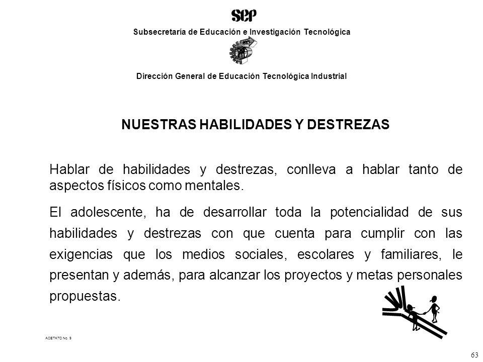 NUESTRAS HABILIDADES Y DESTREZAS
