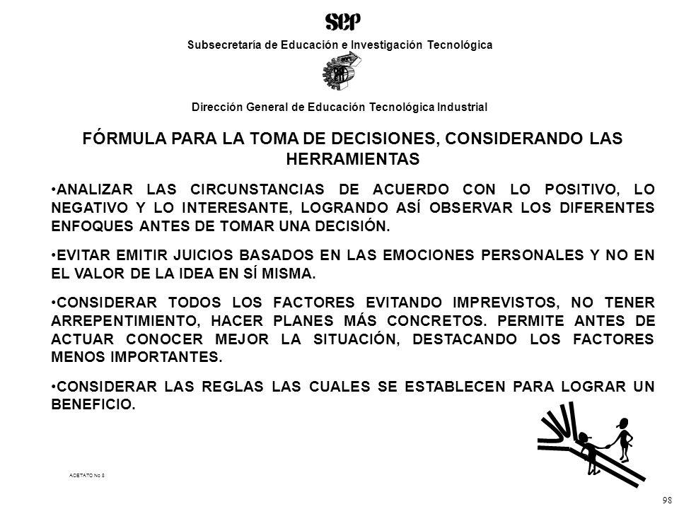 FÓRMULA PARA LA TOMA DE DECISIONES, CONSIDERANDO LAS HERRAMIENTAS
