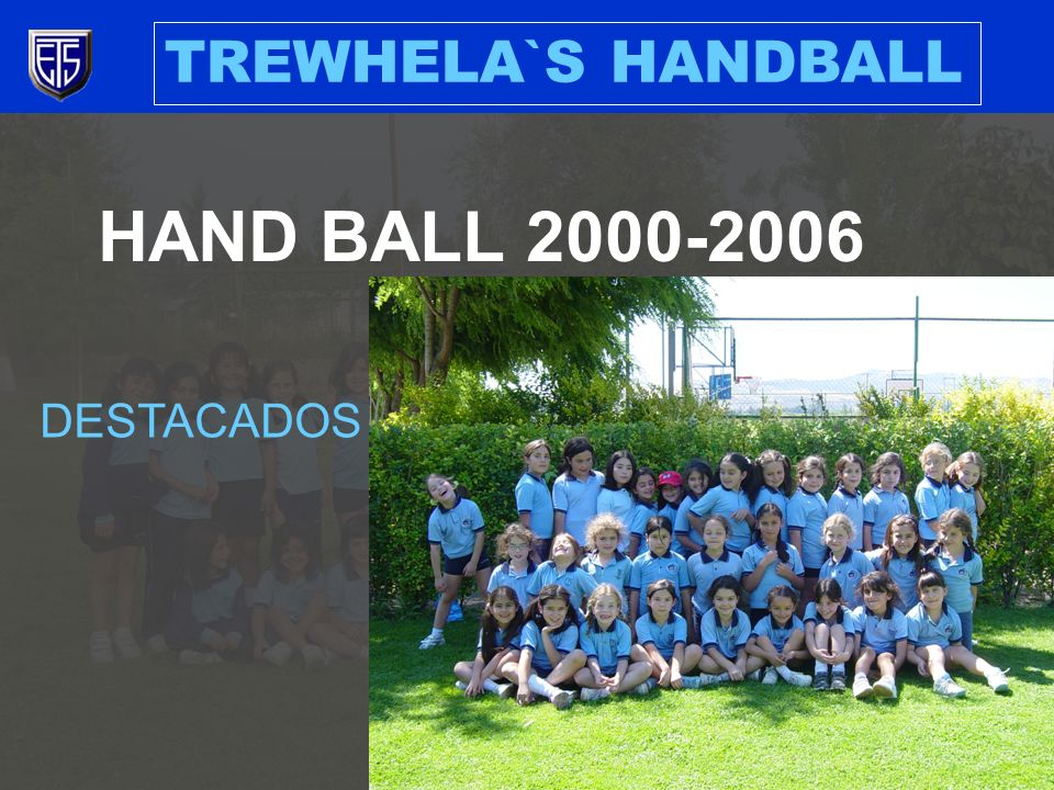 HAND BALL 2000-2006 DESTACADOS