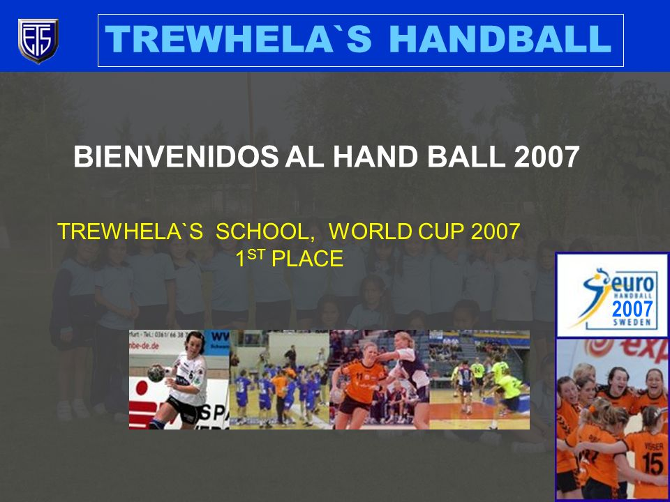 TREWHELA`S SCHOOL, WORLD CUP 2007