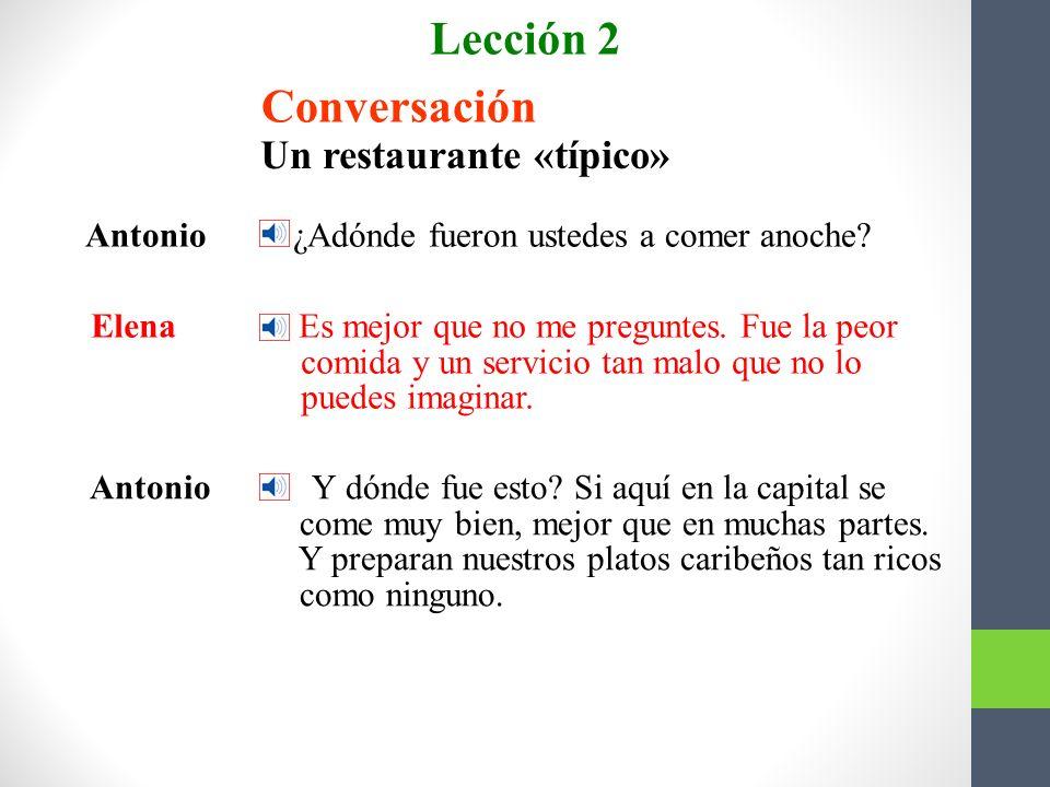 Lección 2 Conversación Un restaurante «típico»