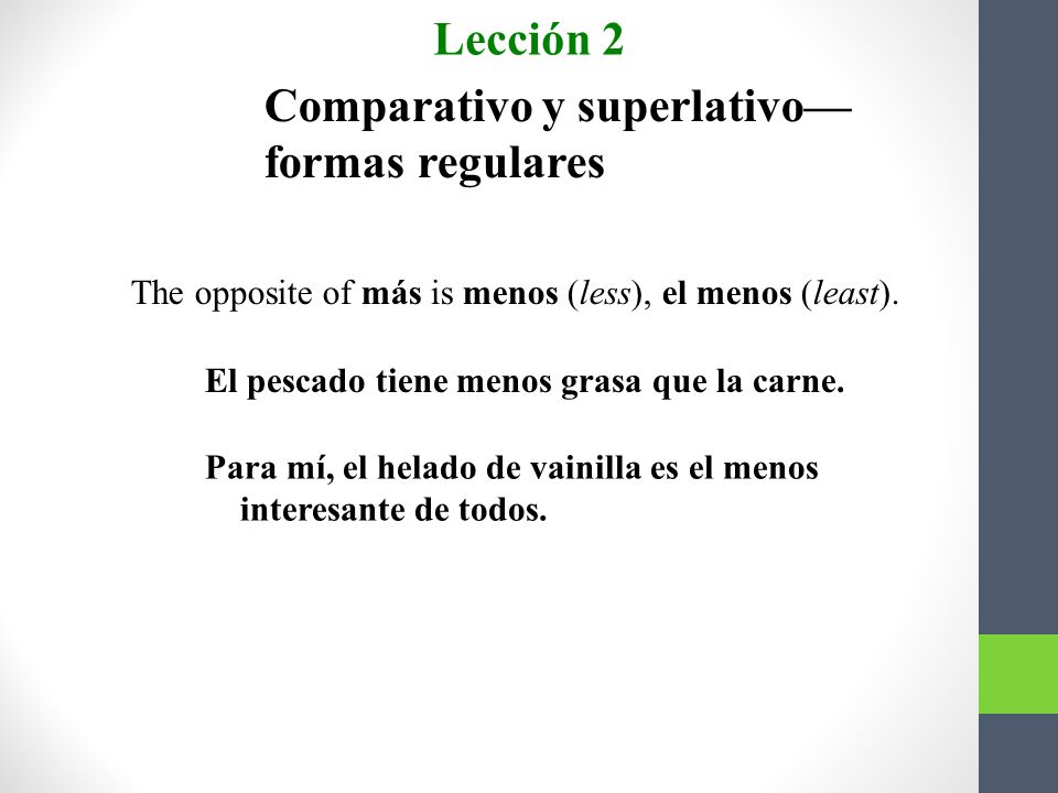 Comparativo y superlativo—formas regulares