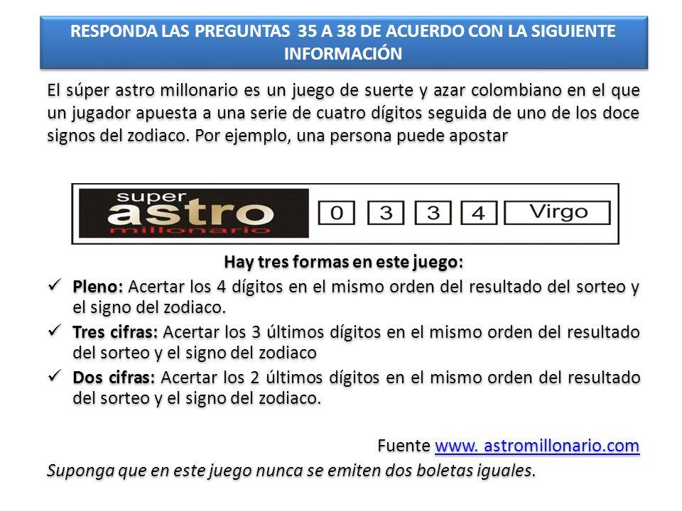 RESPONDA LAS PREGUNTAS 35 A 38 DE ACUERDO CON LA SIGUIENTE INFORMACIÓN