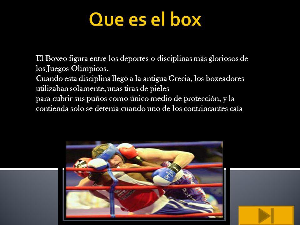 Que es el box El Boxeo figura entre los deportes o disciplinas más gloriosos de los Juegos Olímpicos.