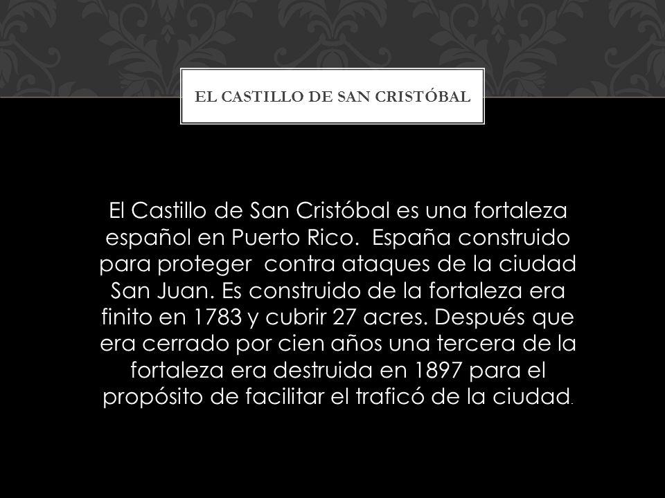 El Castillo de San Cristóbal