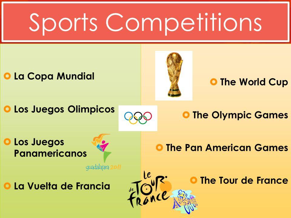 Sports Competitions La Copa Mundial The World Cup Los Juegos Olimpicos
