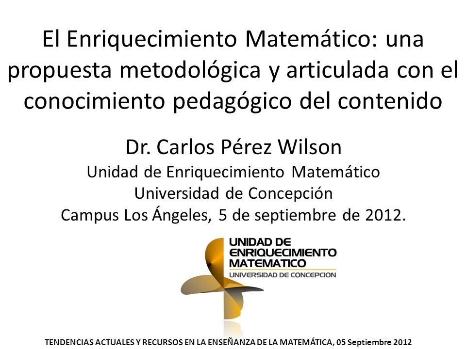 El Enriquecimiento Matemático: una propuesta metodológica y articulada con el conocimiento pedagógico del contenido
