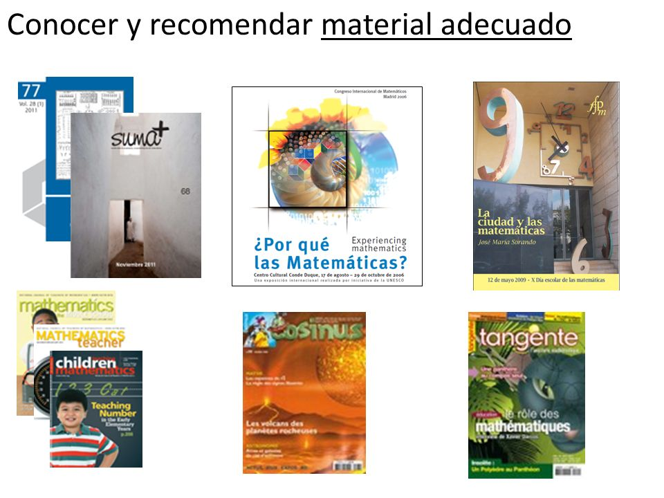 Conocer y recomendar material adecuado