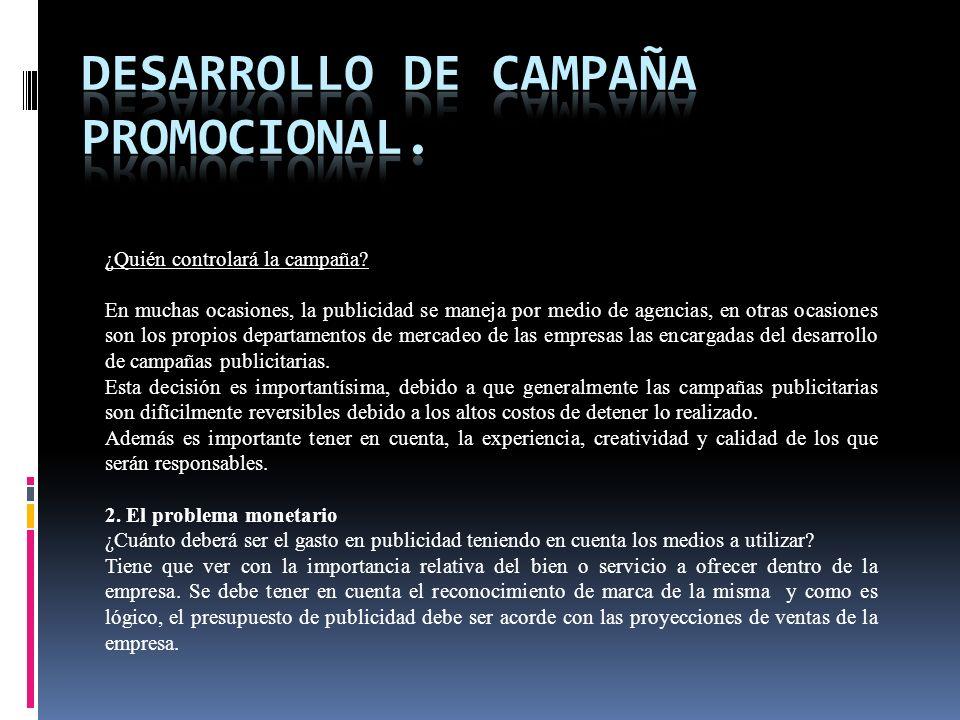 Desarrollo de campaña promocional.
