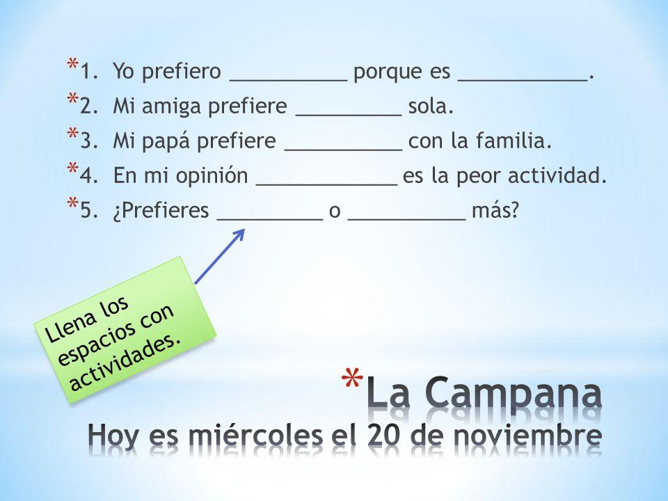 La Campana Hoy es miércoles el 20 de noviembre