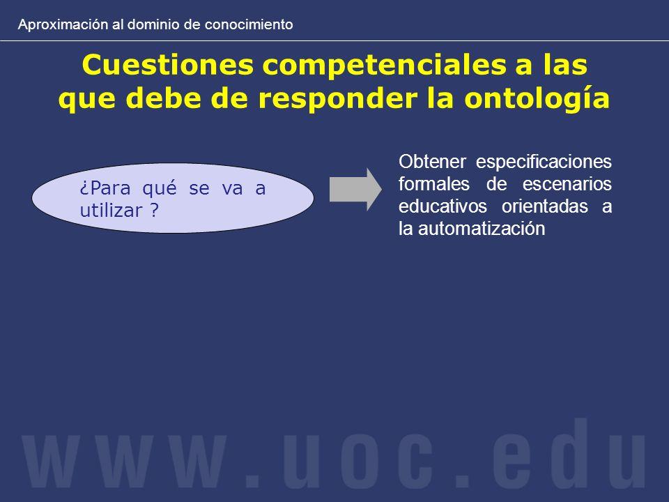 Cuestiones competenciales a las que debe de responder la ontología