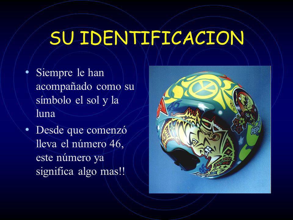 SU IDENTIFICACION Siempre le han acompañado como su símbolo el sol y la luna.