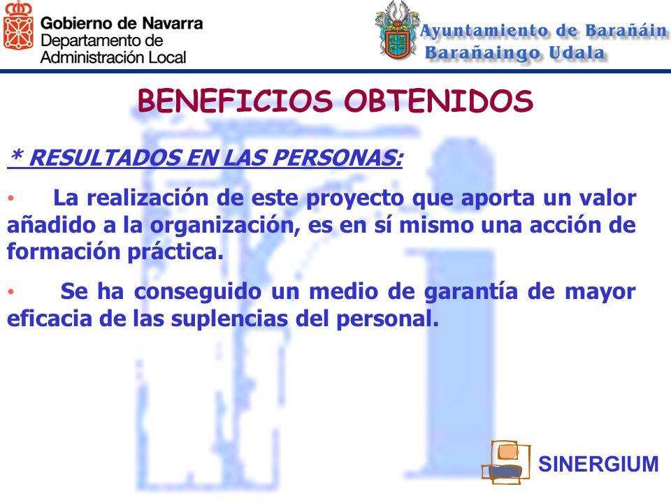 BENEFICIOS OBTENIDOS * RESULTADOS EN LAS PERSONAS: