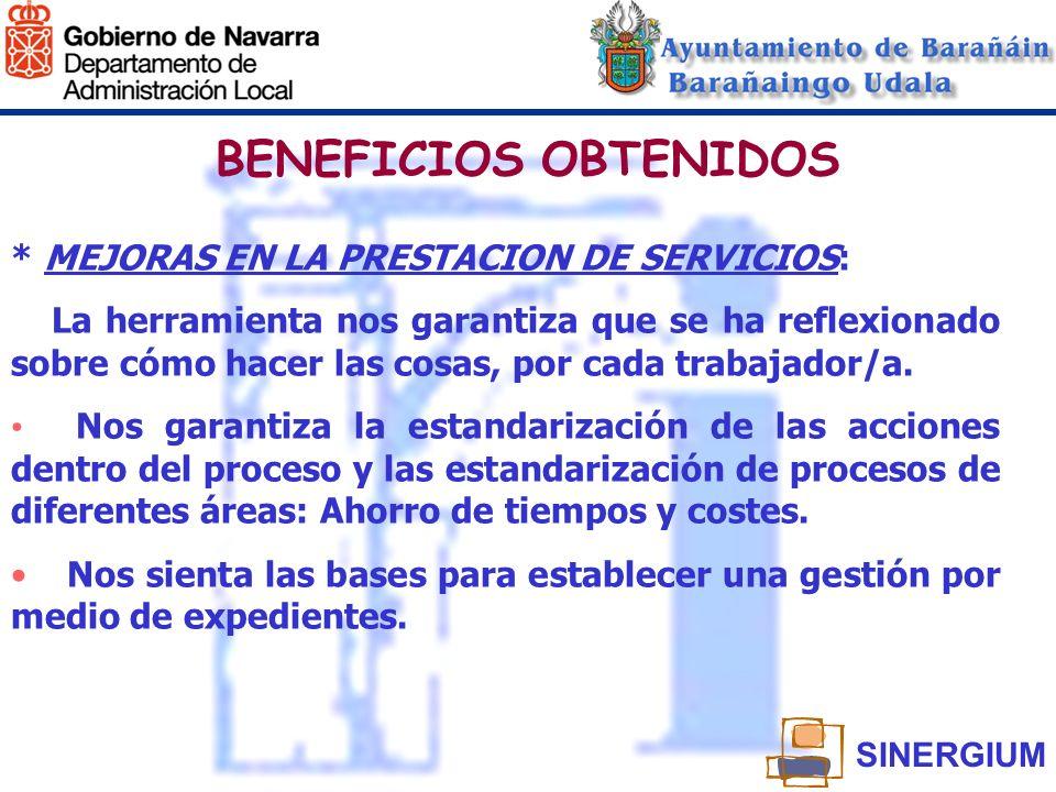BENEFICIOS OBTENIDOS * MEJORAS EN LA PRESTACION DE SERVICIOS: