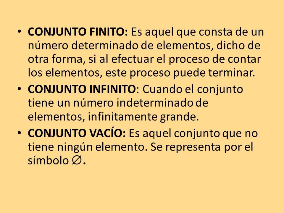 CONJUNTO FINITO: Es aquel que consta de un número determinado de elementos, dicho de otra forma, si al efectuar el proceso de contar los elementos, este proceso puede terminar.