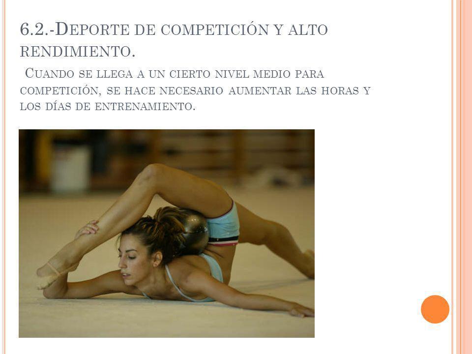 6. 2. -Deporte de competición y alto rendimiento