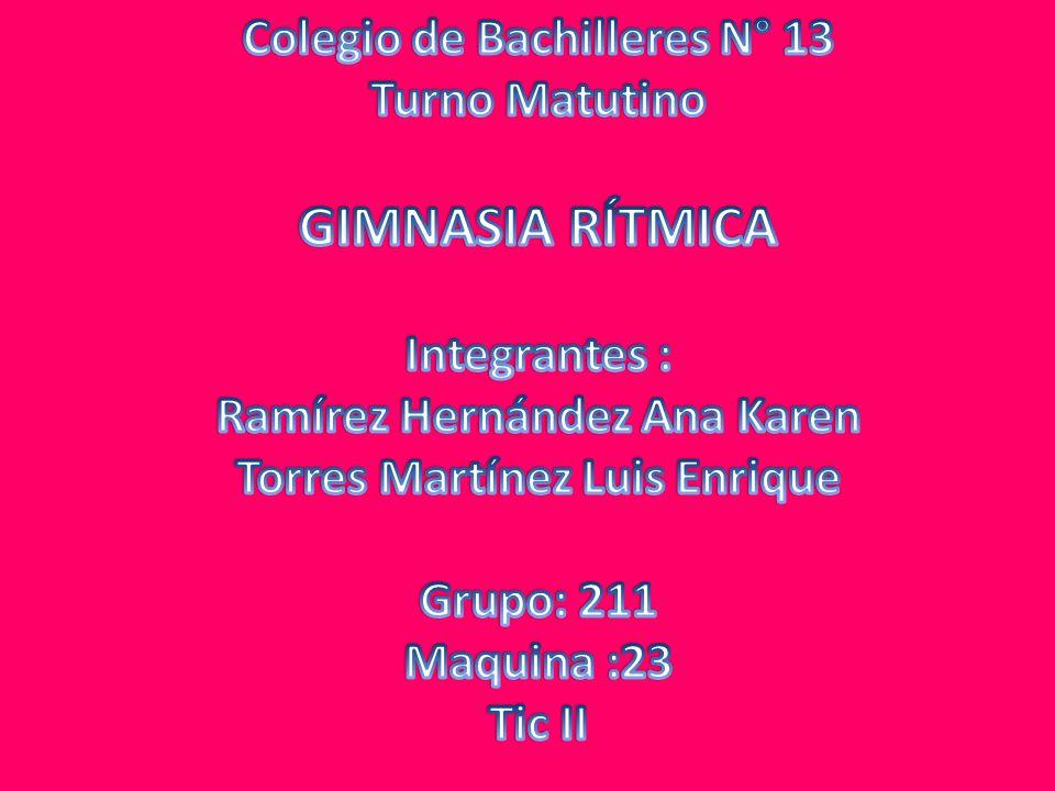 GIMNASIA RÍTMICA Colegio de Bachilleres N° 13 Turno Matutino