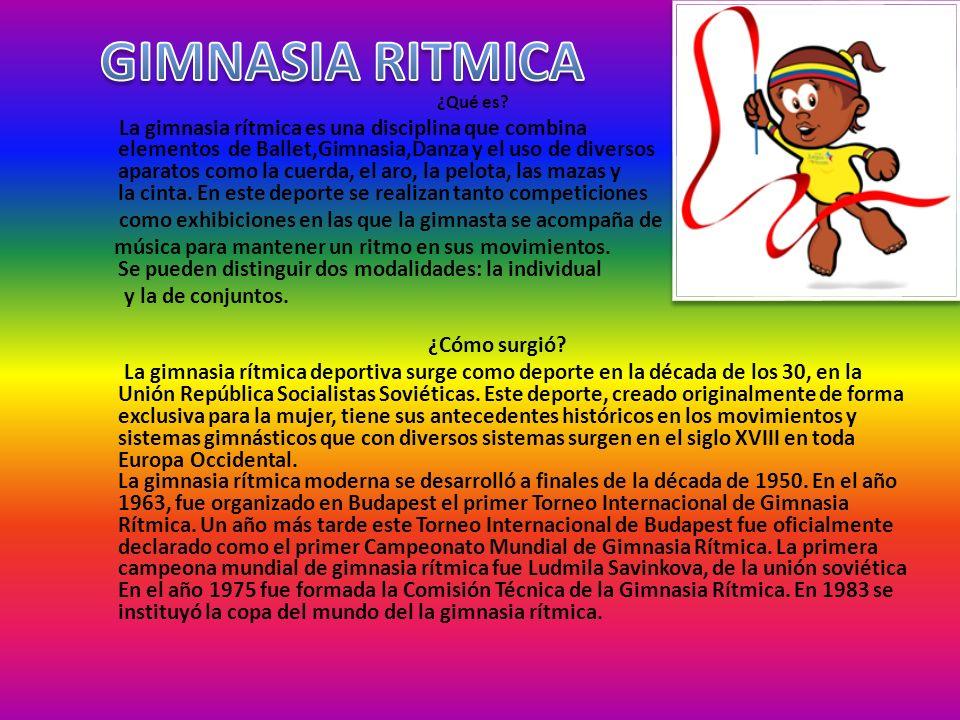 GIMNASIA RITMICA ¿Qué es