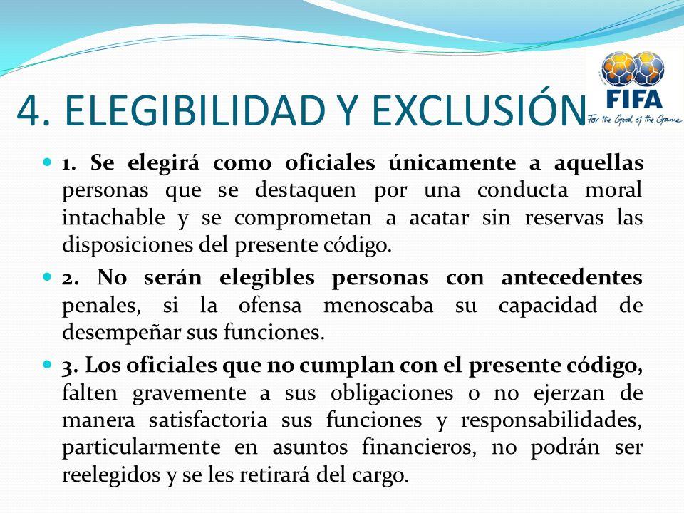 4. ELEGIBILIDAD Y EXCLUSIÓN