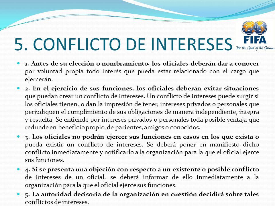 5. CONFLICTO DE INTERESES