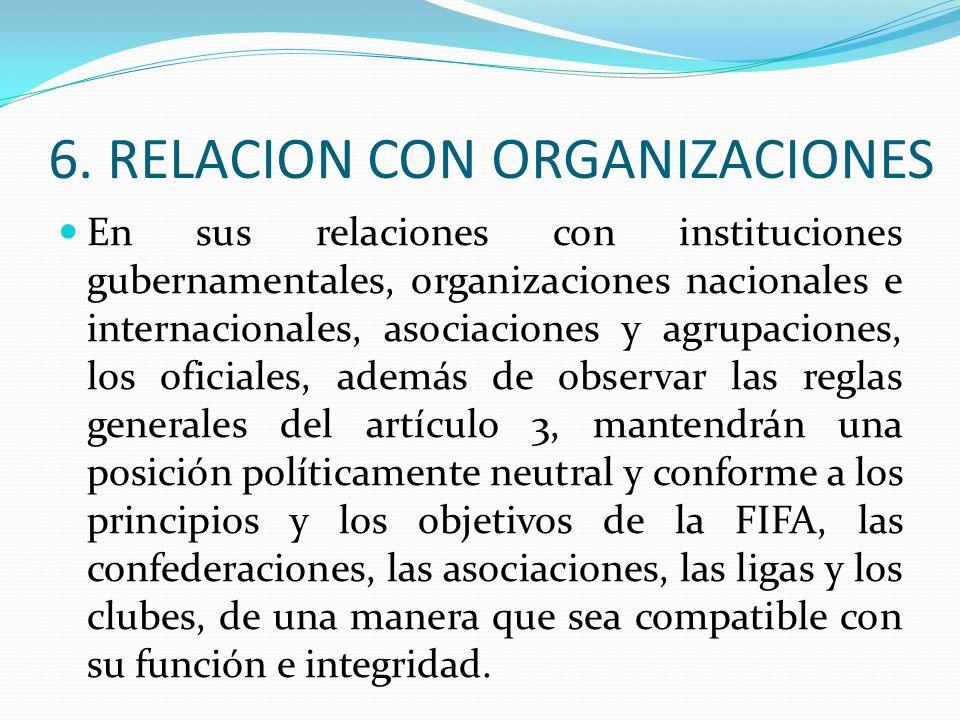 6. RELACION CON ORGANIZACIONES