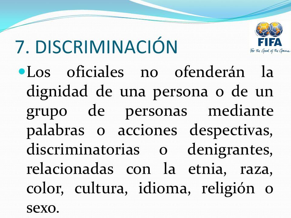 7. DISCRIMINACIÓN