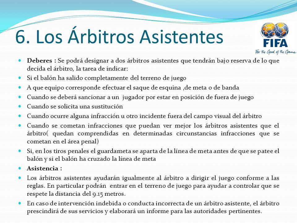 6. Los Árbitros Asistentes
