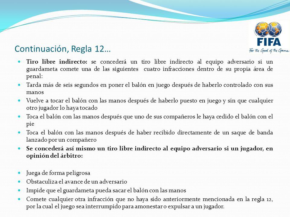 Continuación, Regla 12…