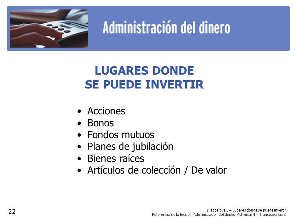 LUGARES DONDE SE PUEDE INVERTIR