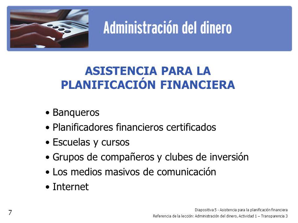 ASISTENCIA PARA LA PLANIFICACIÓN FINANCIERA