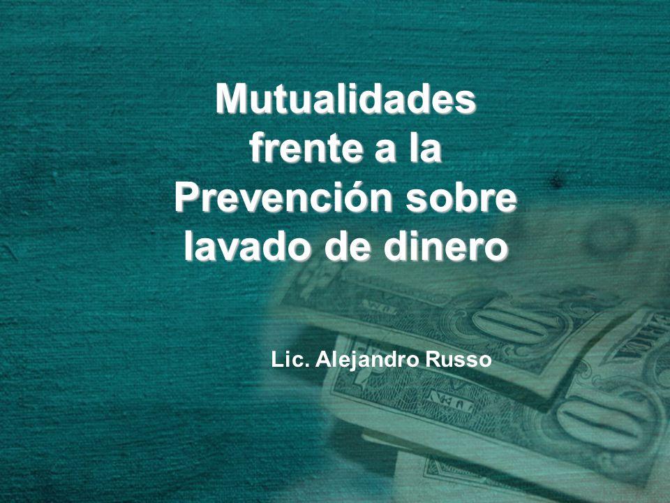 Mutualidades frente a la Prevención sobre lavado de dinero