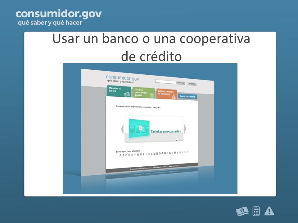 Usar un banco o una cooperativa de crédito