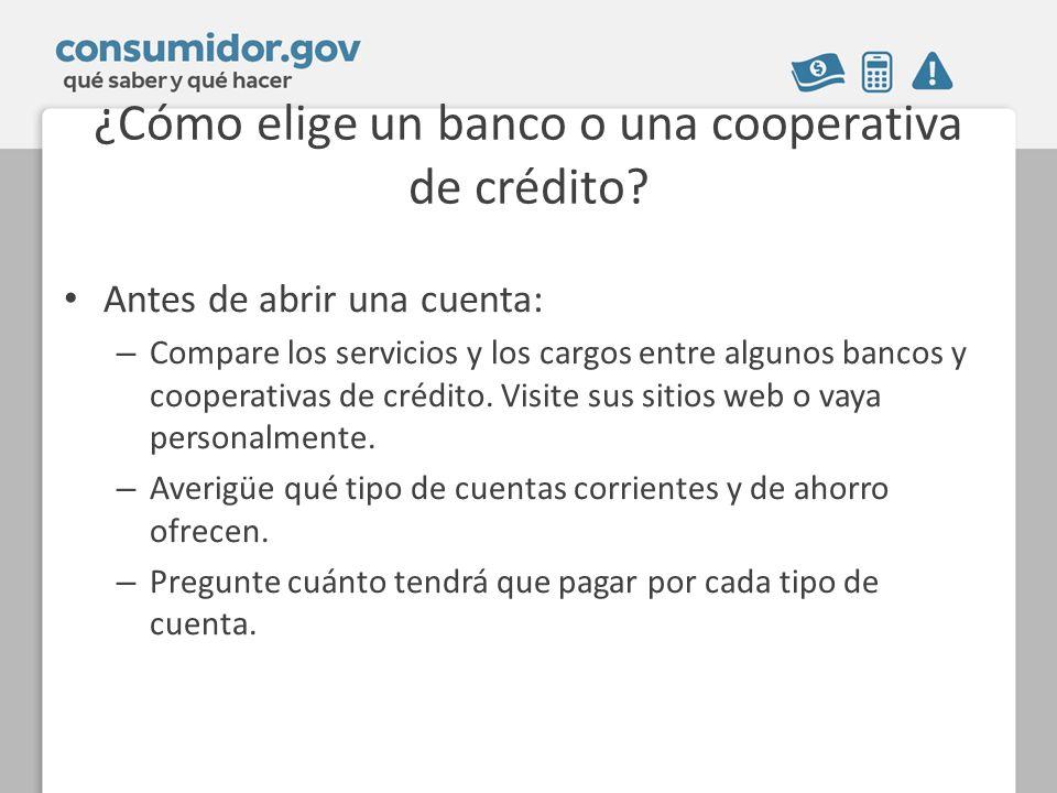 ¿Cómo elige un banco o una cooperativa de crédito