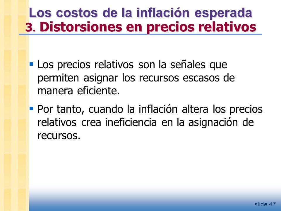 Los costos de la inflación esperada 4. tratamiento impositivo injusto