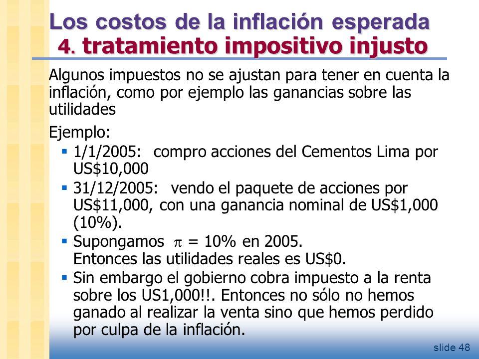 Los costos de la inflación esperada 5. Inconvenientes generales