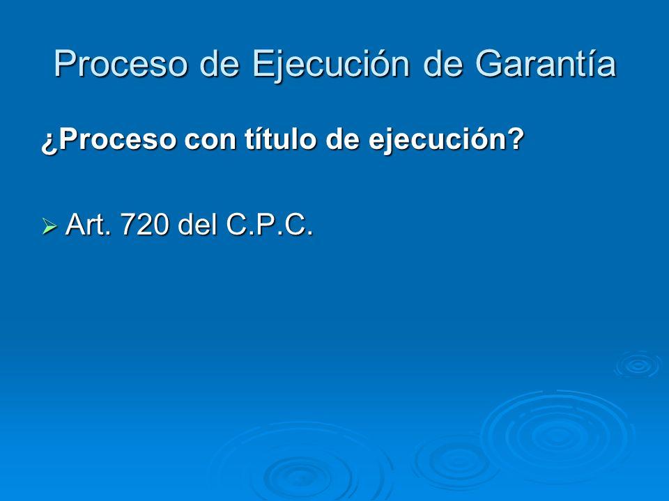 Proceso de Ejecución de Garantía
