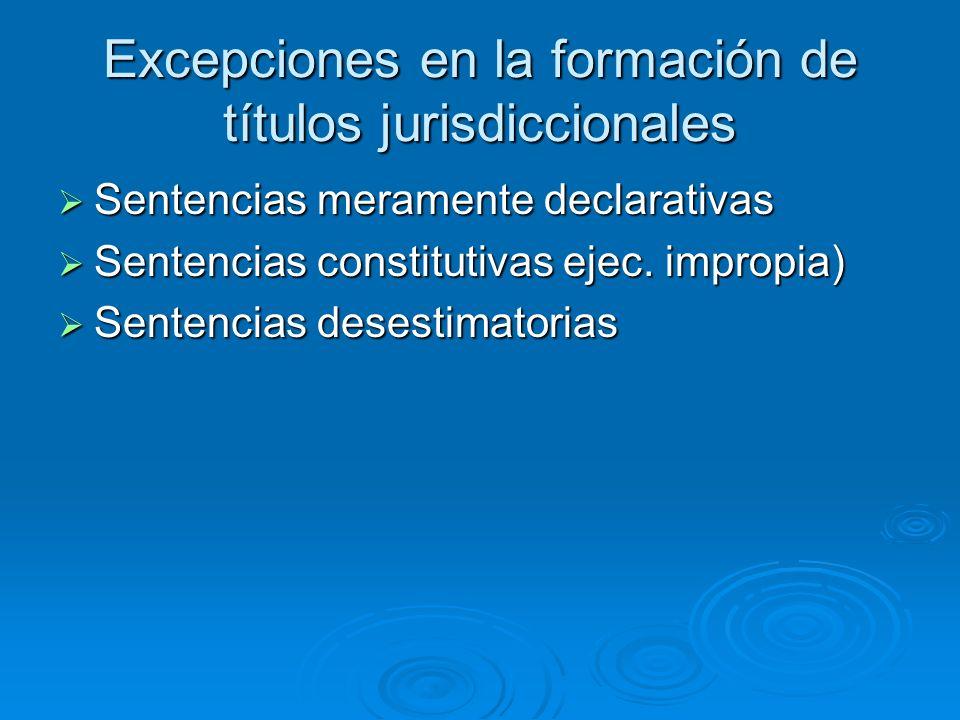 Excepciones en la formación de títulos jurisdiccionales