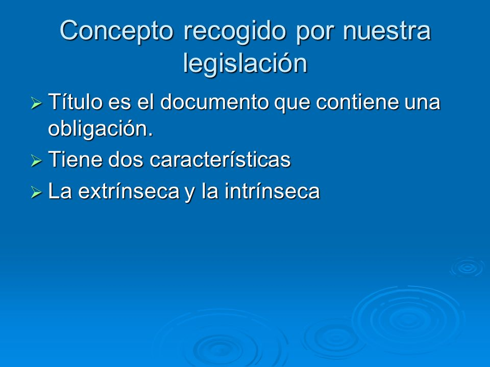 Concepto recogido por nuestra legislación