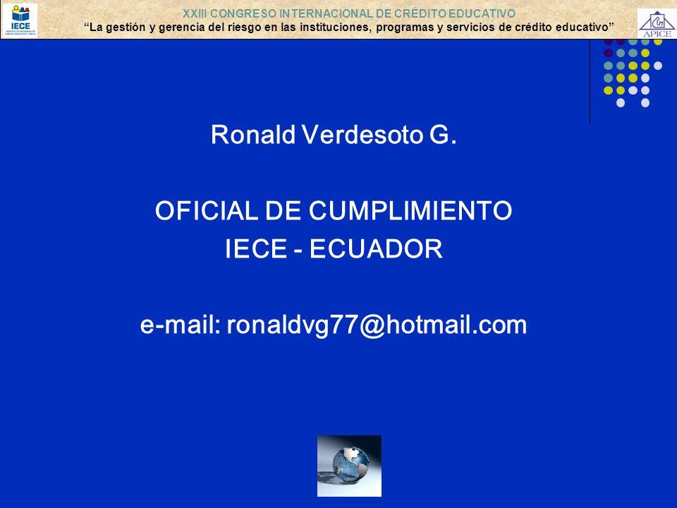 OFICIAL DE CUMPLIMIENTO IECE - ECUADOR e-mail: ronaldvg77@hotmail.com
