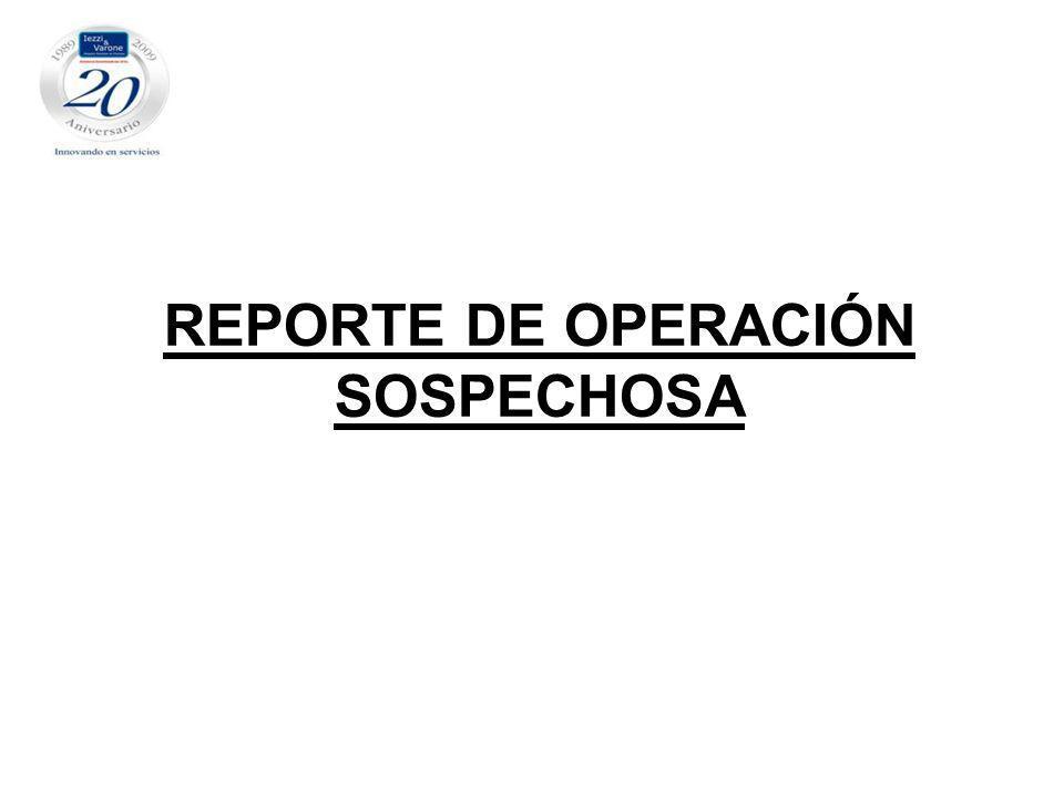 REPORTE DE OPERACIÓN SOSPECHOSA