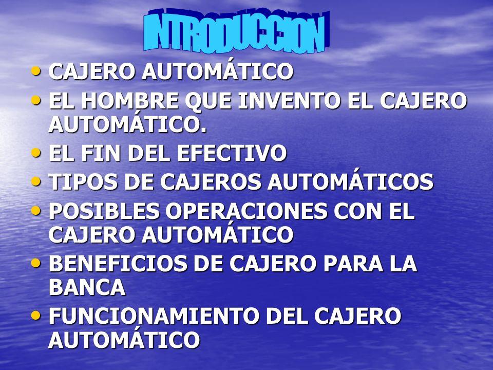 INTRODUCCION CAJERO AUTOMÁTICO