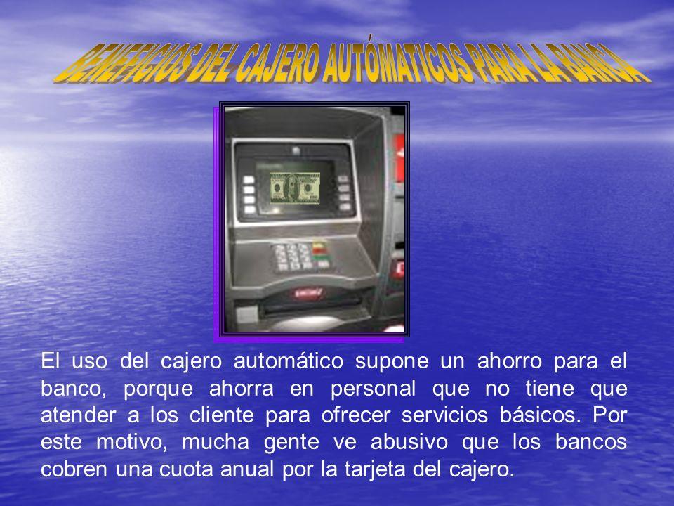 BENEFICIOS DEL CAJERO AUTÓMATICOS PARA LA BANCA