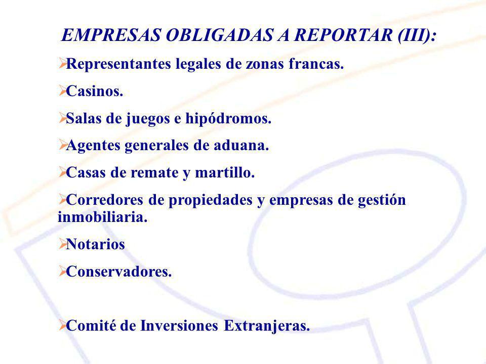 EMPRESAS OBLIGADAS A REPORTAR (III):