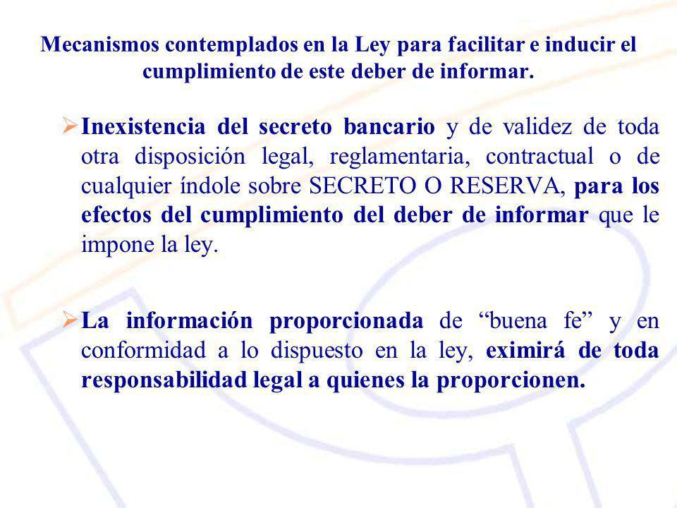 Mecanismos contemplados en la Ley para facilitar e inducir el cumplimiento de este deber de informar.