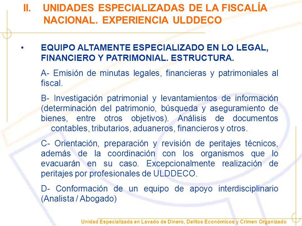 II. UNIDADES ESPECIALIZADAS DE LA FISCALÍA NACIONAL