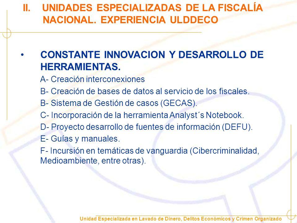 CONSTANTE INNOVACION Y DESARROLLO DE HERRAMIENTAS.