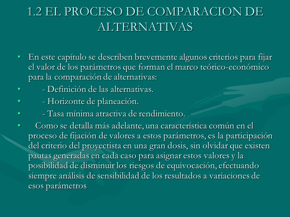 1.2 EL PROCESO DE COMPARACION DE ALTERNATIVAS