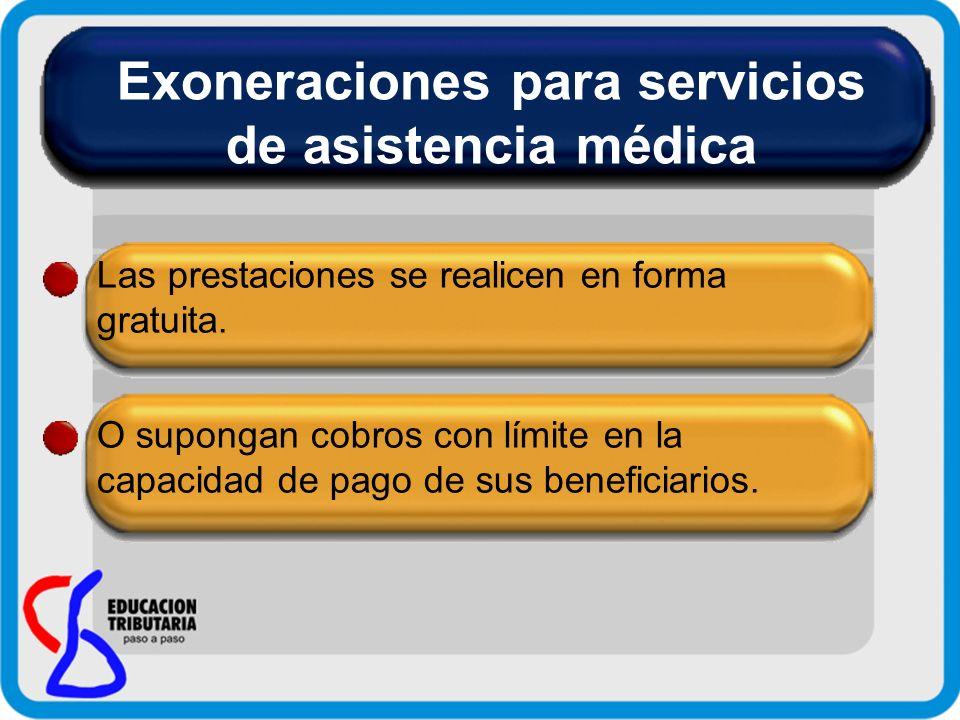 Exoneraciones para servicios de asistencia médica